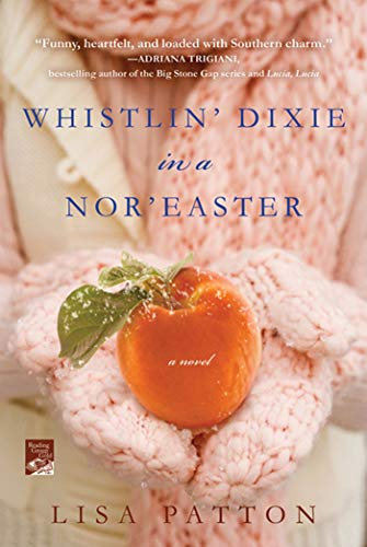 9780312658892: Whistlin' Dixie in a Nor'easter: A Novel (Dixie Series)