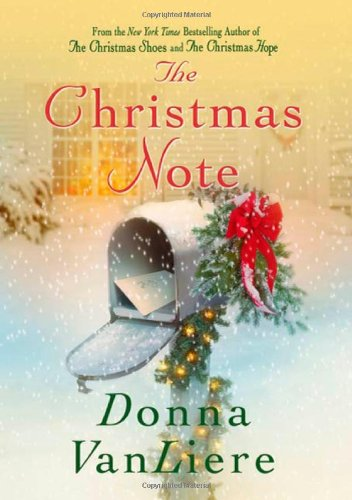 The Christmas Note: VanLiere, Donna