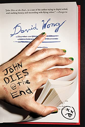 9780312659141: John Dies at the End