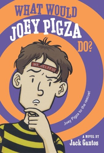 9780312661021: What Would Joey Pigza Do?