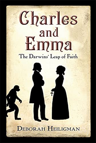 9780312661045: Charles and Emma: The Darwins' Leap of Faith