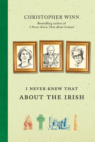9780312661649: I Never Knew That about the Irish