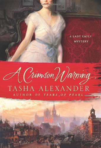 9780312661755: A Crimson Warning: A Lady Emily Mystery (Lady Emily Mysteries)