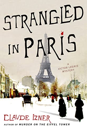 9780312662172: Strangled in Paris: A Victor Legris Mystery (Victor Legris Mysteries)