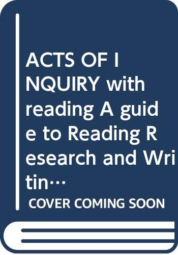 9780312662288: ACTS OF INQUIRY with reading A guide to Reading, Research, and Writing at the University of Washington