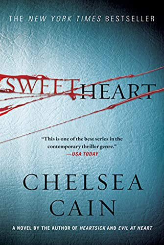9780312662394: Sweetheart: A Thriller (Archie Sheridan & Gretchen Lowell)