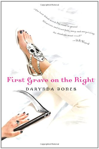 First Grave on the Right (Charley Davidson Series): Darynda Jones
