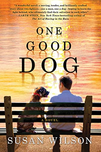 9780312662950: One Good Dog: A Novel