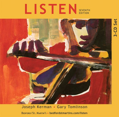 3-CD Set to Accompany Listen: Joseph Kerman, Gary