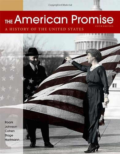 9780312663124: The American Promise, Combined Volume: A History of the United States