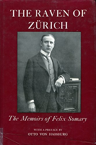 9780312664077: Raven of Zurich: the Memoirs of Felix So