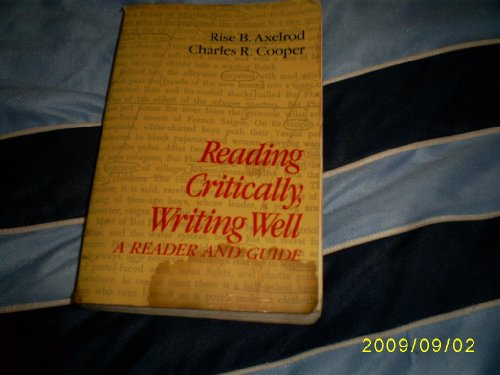 9780312664596: Reading critically, writing well: A reader and guide
