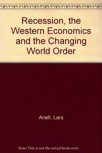 9780312665760: Recession, the Western Economics and the Changing World Order (English and Swedish Edition)