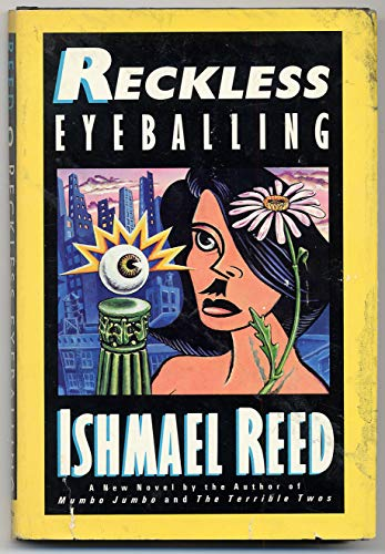 Reckless Eyeballing: Reed, Ishmael