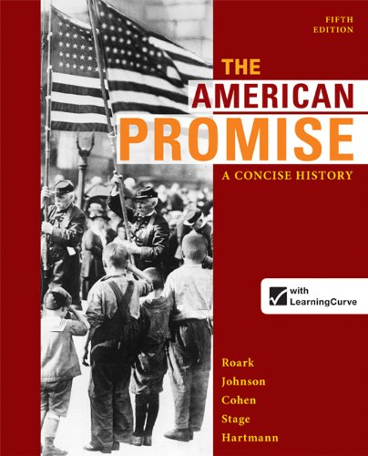 9780312666767: The American Promise: A Concise History, Combined Volume