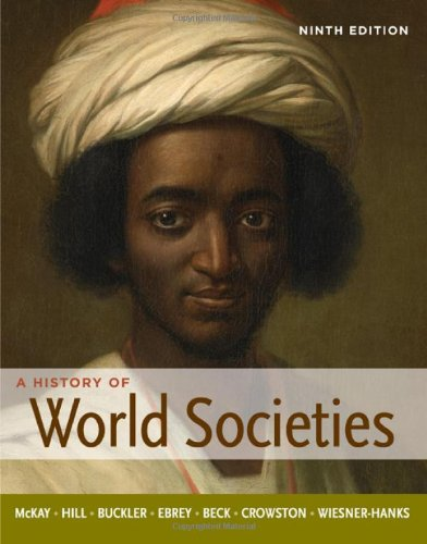 9780312666910: A History of World Societies, Combined Volume