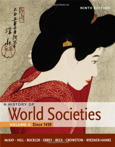 A History of World Societies, Volume 2: McKay, John P.,
