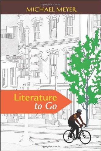 9780312666989: Literature to Go