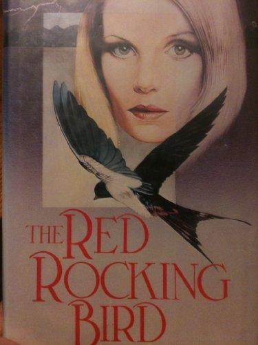 9780312666996: The Red Rockingbird