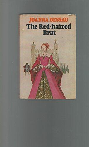 The red-haired brat: Joanna Dessau