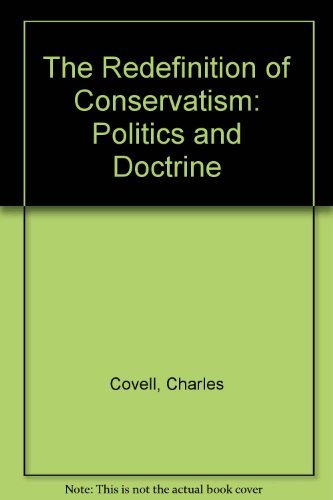 9780312667252: The Redefinition of Conservatism: Politics and Doctrine
