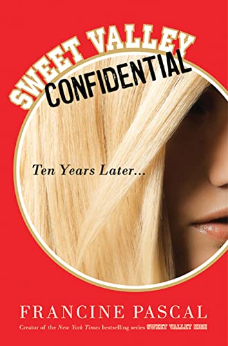 9780312667573: Sweet Valley Confidential: Ten Years Later