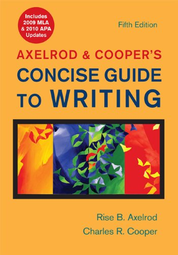 9780312667733: Axelrod & Cooper's Concise Guide to Writing with 2009 MLA and 2010 APA Updates