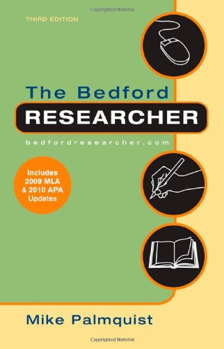 9780312667757: The Bedford Researcher with 2009 MLA and 2010 APA Updates