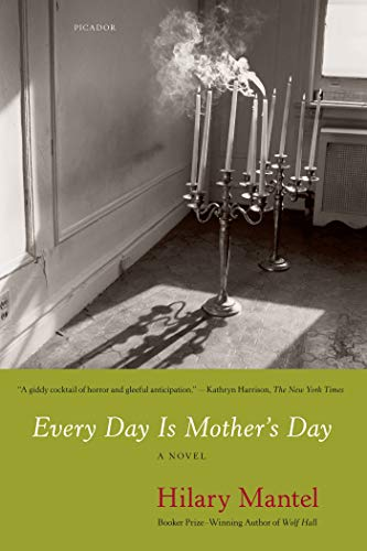 9780312668037: Every Day Is Mother's Day