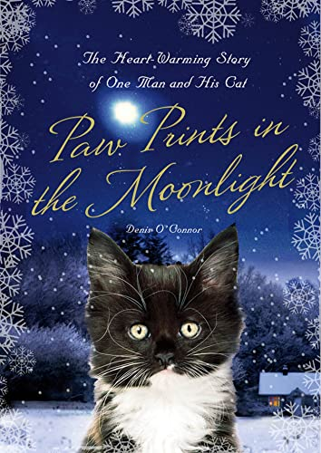 9780312668297: Paw Prints in the Moonlight: The Heartwarming True Story of One Man and his Cat