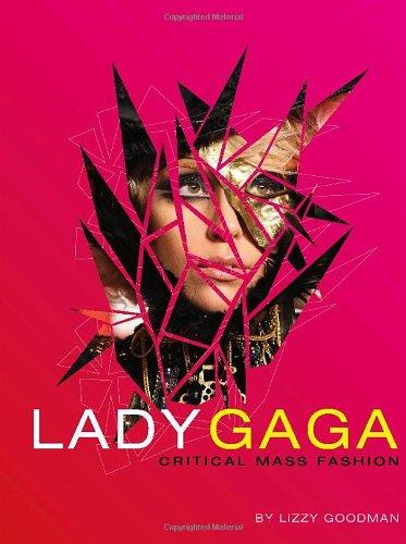 9780312668402: Lady Gaga: Critical Mass Fashion