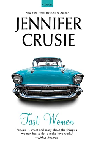 9780312668525: Fast Women: A Novel