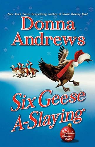 9780312668808: Six Geese A-Slaying: A Meg Langslow Christmas Mystery (Meg Langslow Mysteries)