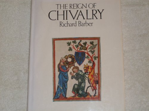 9780312669942: The Reign of Chivalry