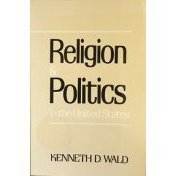 9780312670566: Religion and politics in the United States