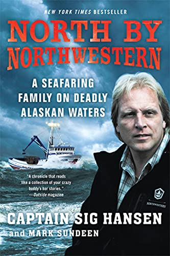 9780312672546: North by Northwestern: A Seafaring Family on Deadly Alaskan Waters