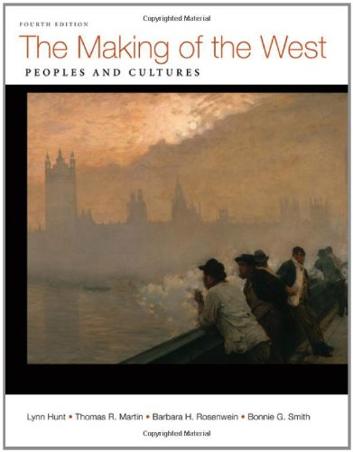 9780312672683: The Making of the West, Combined Volume: Peoples and Cultures