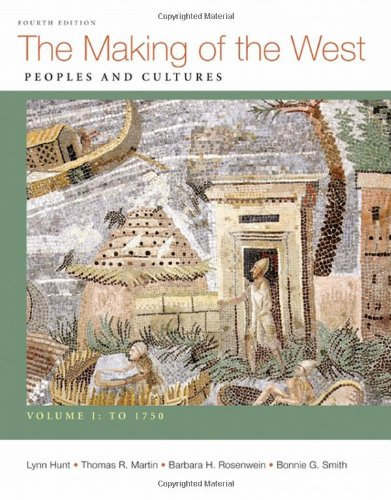 9780312672690: Making of the West, Volume I: To 1750: Peoples and Cultures