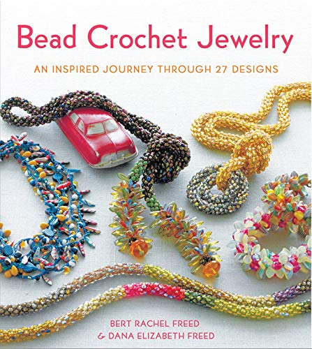 9780312672942: Bead Crochet Jewelry: An Inspired Journey Through 27 Designs (Jewelry Design)
