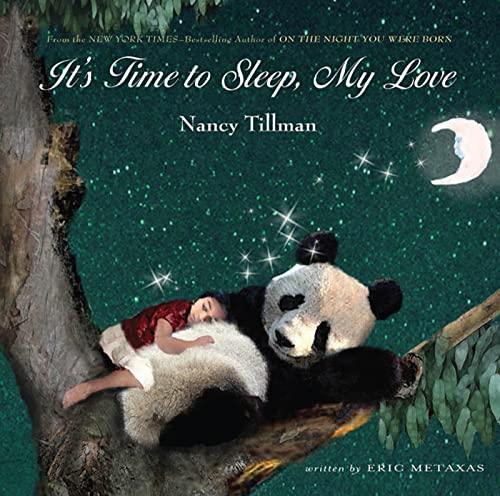 9780312673369: It's Time to Sleep, My Love