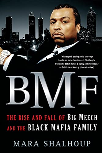 9780312674151: BMF: The Rise and Fall of Big Meech and the Black Mafia Family