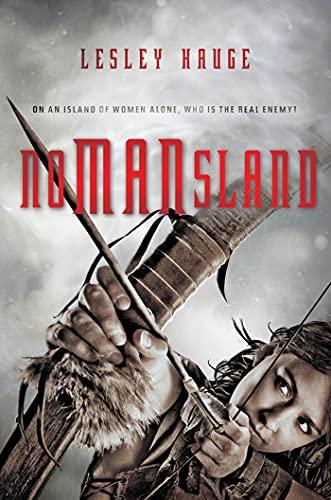 9780312674380: Nomansland