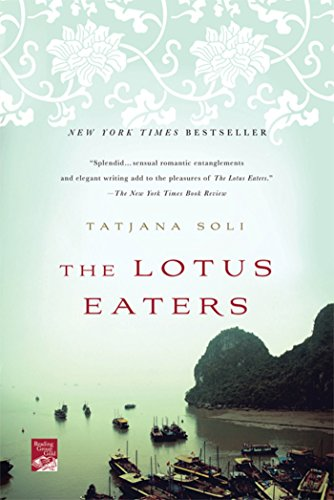 9780312674441: The Lotus Eaters: A Novel (Reading Group Gold)