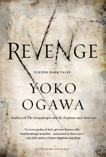 9780312674465: Revenge: Eleven Dark Tales