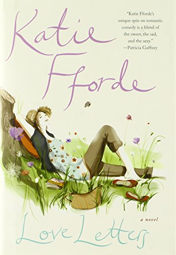Love Letters: A Novel: Fforde, Katie