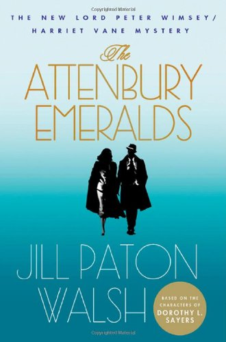 9780312674540: The Attenbury Emeralds: The New Lord Peter Wimsey/Harriet Vane Mystery (Lord Peter Wimsey/Harriet Vane Mysteries)