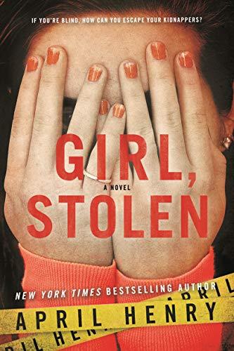 9780312674755: Girl, Stolen