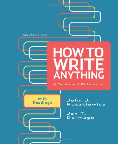 How to Write Anything: A Guide and: John J. Ruszkiewicz,