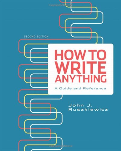 9780312674908: How to Write Anything: A Guide and Reference