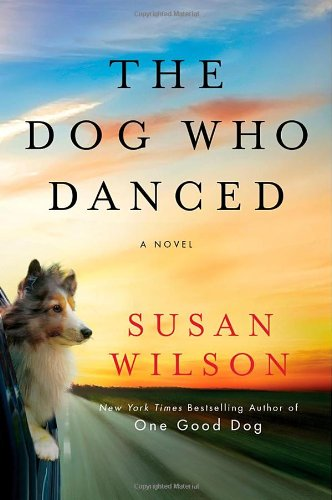 9780312674991: The Dog Who Danced